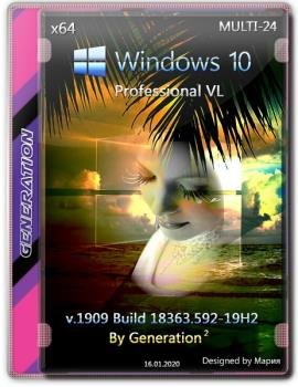 Windows 10 Pro VL x64 v.1909.18363.592 3in1 OEM Jan2020 by Generation2 [Ru]