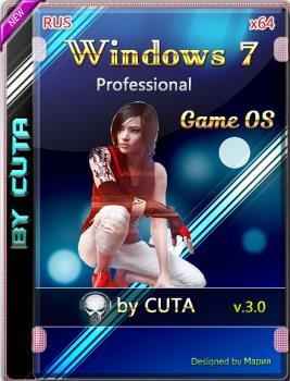Windows 7 Professional SP1 x64 Game OS 3.0 Final by CUTA