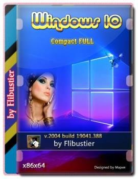 Windows 10 2004 Compact FULL [19041.388] (Июль 2020) (x86-x64)