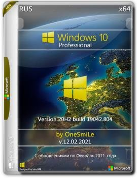 Windows 10 PRO 20H2 x64 Rus by OneSmiLe [19042.804]
